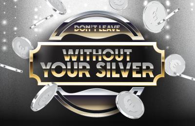 Don't leave without your silver!